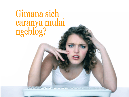 5 hal sebelum memulai Ngeblog